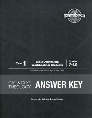 Cat and Dog Theology Year 1 Bible Curriculum Answer  Key, Grades 7-12  -     By: Bob Sjogren, Debby Sjogren