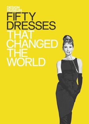 Fifty Dresses That Changed the World / Digital original - eBook  -