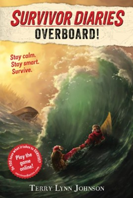 Overboard!  -     By: Terry Lynn Johnson     Illustrated By: Jani Orban