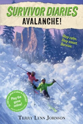 Avalanche!  -     By: Terry Lynn Johnson     Illustrated By: Jani Orban