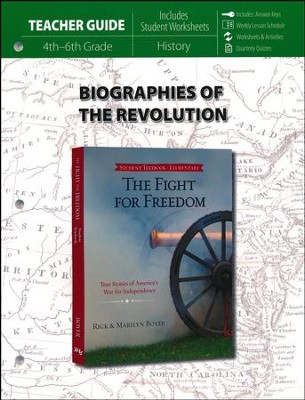 Fight for Freedom, Teacher Guide : True Stories of America's War for Independence  -     By: Rick Boyer, Marilyn Boyer
