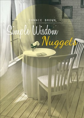 Simple Wisdom Nuggets - eBook  -     By: Connie Brown