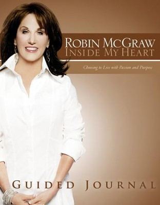 Inside My Heart Guided Journal - eBook  -     By: Robin McGraw