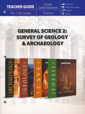 General Science 2: Survey of Geology & Archaeology Teacher Guide  -