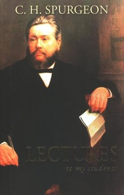 Lectures to My Students  -     By: Charles H. Spurgeon