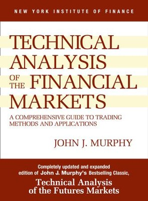 Study Guide to Technical Analysis of the Financial Markets - eBook  -     By: John J. Murphy