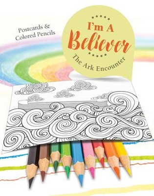 I'm A Believer, Postcards & Colored Pencils: The Ark Encounter  -     By: Answers In Genesis