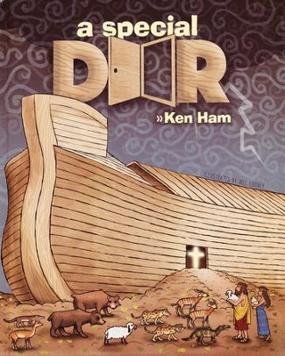 A Special Door  -     By: Ken Ham