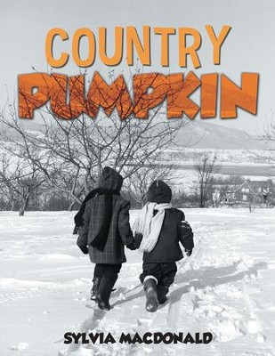 Country Pumpkin - eBook  -     By: Sylvia MacDonald