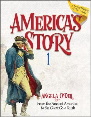 America's Story Volume 1 Student Book  -     By: Angela O'Dell