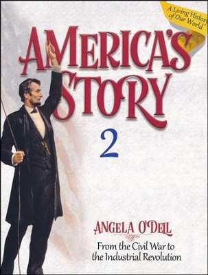 America's Story Volume 2 Student Book  -     By: Angela O'Dell