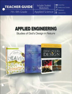 Applied Engineering: Studies of God's Design in Nature (Teacher Guide)  -