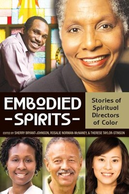 Embodied Spirits: Stories of Spiritual Directors of Color - eBook  -