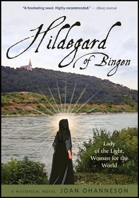 Hildegard of Bingen    -     By: Joan Ohanneson