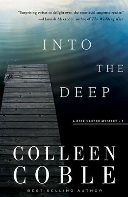 Into the Deep: A Rock Harbor Novel-Repackage - eBook  -     By: Colleen Coble