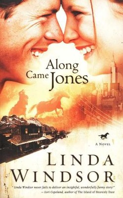 Along Came Jones  -     By: Linda Windsor