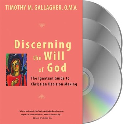 Discerning the Will of God - DVD & Booklet   -     By: Timothy M. Gallagher O.M.V.