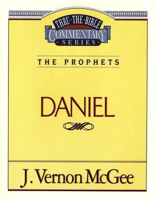 Daniel: Thru the Bible Commentary Series   -     By: J. Vernon McGee