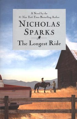 The Longest Ride   -     By: Nicholas Sparks