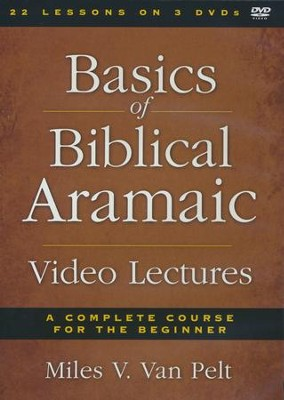 Basics of Biblical Aramaic: Video Lectures on DVD   -     By: Miles V. Van Pelt