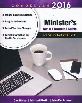 Zondervan 2016 Minister's Tax and Financial Guide: For 2015 Tax Returns  -     By: Dan Busby CPA