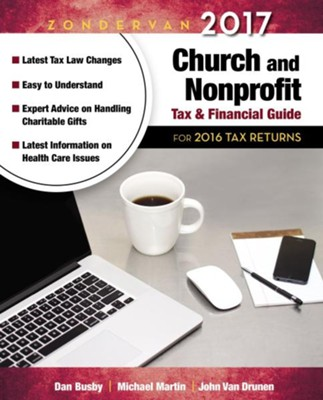 Zondervan 2017 Church and Nonprofit Tax & Financial Guide  -     By: Dan Busby, Michael Martin