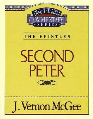 Second Peter - Thru the Bible   -     By: J. Vernon McGee