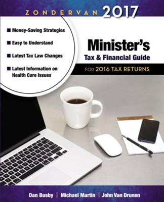 Zondervan 2017 Minister's Tax and Financial Guide  -     By: Dan Busby, Michael Martin
