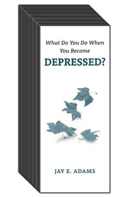 What Do You Do When You Become Depressed?, (100 Pack)  -     By: Jay E. Adams