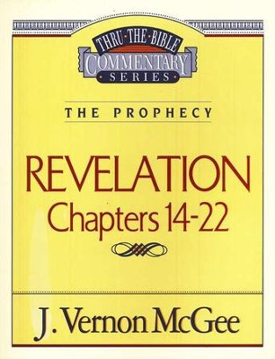 Revelation III - Thru the Bible   -     By: J. Vernon McGee