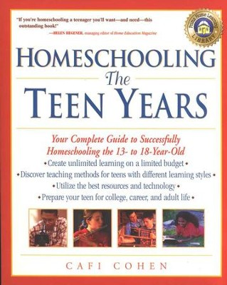 Homeschooling: The Teen Years    -     By: Cafi Cohen