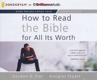 How to Read the Bible for All Its Worth - unabridged audiobook on CD  -     By: Gordon D. Fee, Douglas Stuart