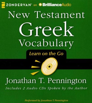 New Testament Greek Vocabulary - unabridged audiobook on CD  -     Narrated By: Jonathan T. Pennington     By: Jonathan T. Pennington