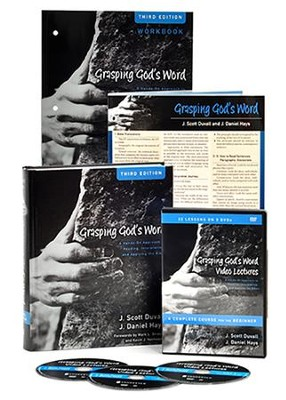 Grasping God's Word Pack: Learn How to Read, Interpret, and Apply the Bible--Book and DVDs   -     By: J. Scott Duvall, J. Daniel Hays