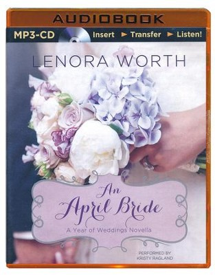 #4: An April Bride - unabridged audiobook on MP3-CD  -     By: Lenora Worth