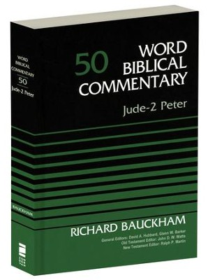Jude-2 Peter: Word Biblical Commentary, Volume 50 [WBC] (Revised)  -     Edited By: David Allen Hubbard, Glenn W. Barker     By: Dr. Richard Bauckham