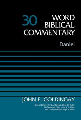 Daniel: Word Biblical Commentary, Volume 30 [WBC]   -     By: John E. Goldingay
