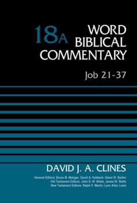 Job 21-37: Word Biblical Commentary [WBC]   -     By: David J.A. Clines
