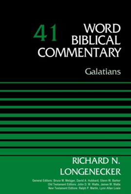 Galatians: Word Biblical Commentary, Volume 41 [WBC]   -     By: Richard Longenecker