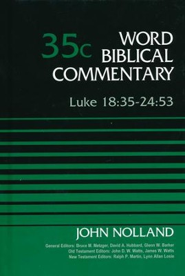 Luke 18:35-24:53: World Biblical Commentary [WBC]   -     By: John Nolland