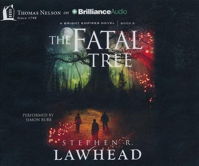 #5: The Fatal Tree - unabridged audiobook on CD  -     By: Stephen R. Lawhead