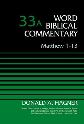 Matthew 1-13: Word Biblical Commentary [WBC]    -     By: Donald A. Hagner