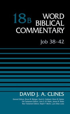 Job 38-42, Volume 18B, Word Biblical Commentary [WBC]   -     By: David J.A. Clines