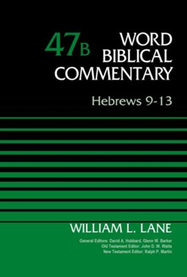Hebrews 9-13: World Biblical Commentary [WBC]   -     By: William L. Lane
