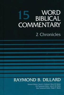 2 Chronicles: Word Biblical Commentary, Volume 15 [WBC]   -     By: Raymond B. Dillard