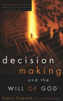 Decision Making and the Will of God  -     By: Garry Friesen, Robin Maxson