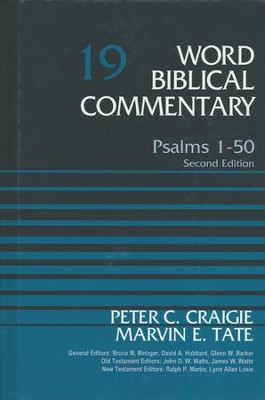 Psalms 1-50: Word Biblical Commentary, Volume 19 (Second Edition) [WBC]   -     Edited By: Bruce M. Metzger     By: Peter C. Craigie, Marvin Tate