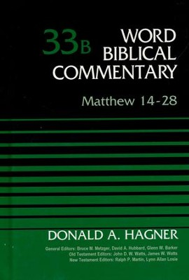 Matthew 14-28: Word Biblical Commentary, Volume 33B (Revised) [WBC]   -     By: Donald A. Hagner