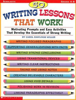 50 Writing Lessons That Work  -