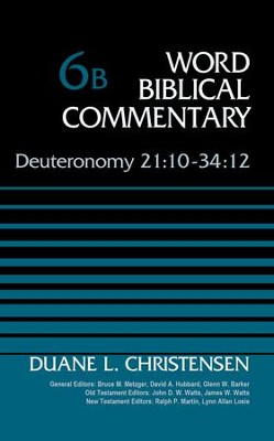 Deuteronomy 21:10-34:12: Word Biblical Commentary [WBC]   -     By: Duane L. Christensen
